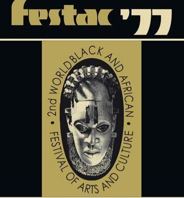 FESTAC 77 Archives - Next Edition: Home